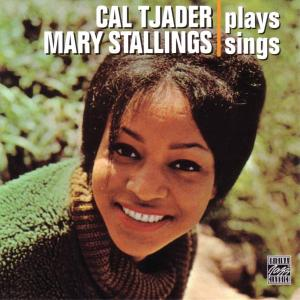 tjader,cal-stallings,mary - cal tjader plays-mary stalling