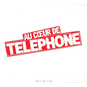 t?l?phone - a coeur de telephone-best of