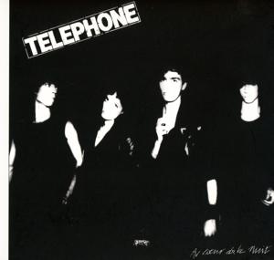t?l?phone - au coeur de la nuit (remastered2015)