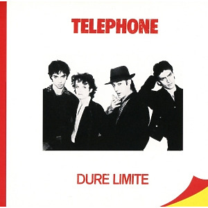 t?l?phone - dure limite (remastered2015)