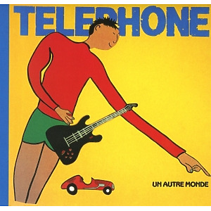 t?l?phone - un autre monde (remastered2015)