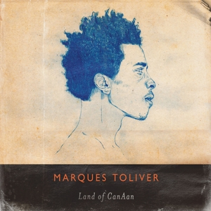 toliver,marques - land of canaan