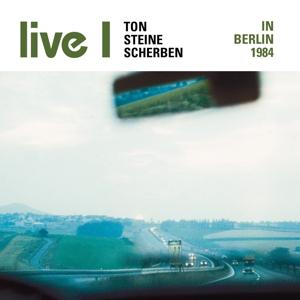 ton steine scherben - live i-in berlin 1984