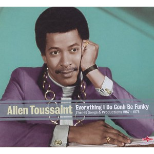 toussaint,allen - everything i do gonh be funky-the