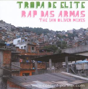 tropa de elite - rap das armas (the ian oliver mixes)