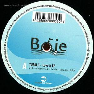 turm 3 - love it ep (nico pusch&sebastian boldt)