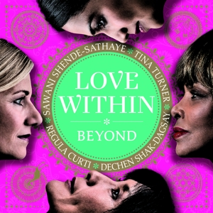 turner/curti/shak-dagsay/shende-sathaye - love within-beyond
