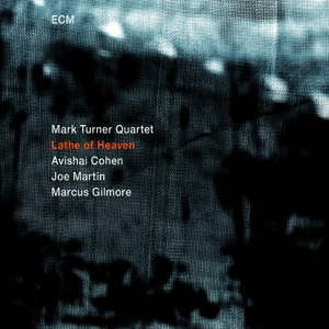 turner,mark quartet - lathe of heaven