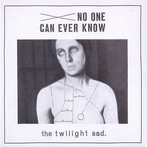 twilight sad,the - no one can ever know