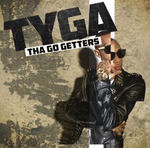 tyga - tha go getters