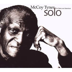 tyner,mccoy - solo-live from san francisco
