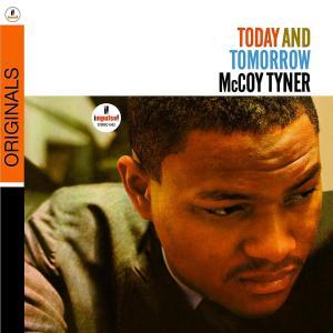 tyner,mccoy - today and tomorrow