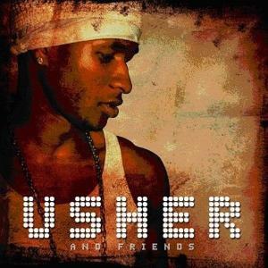 usher - usher & friends (re-release)
