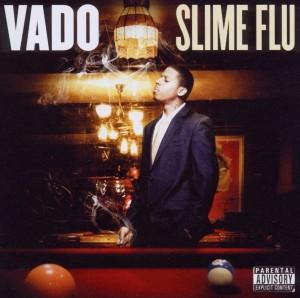 vado - slime flu