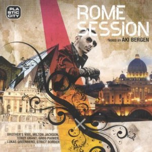 v.a.mixed by aki bergen - rome session