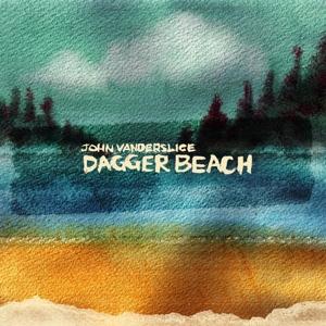 vanderslice,john - dagger beach