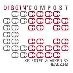 various (Selected & Mixed By Headz.FM) - diggin compost