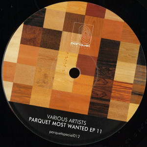 various artists - parquet most wanted ep 11
