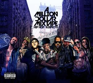 various - a million dollar mixtape-hip hop suspect