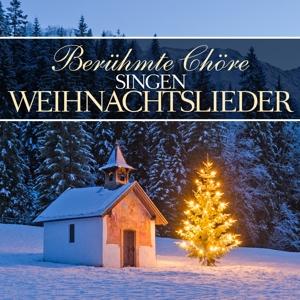 various - ber�hmte ch?re singen weihnachtslieder