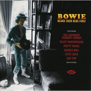 various - bowie heard them here first