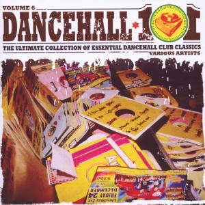 various - dancehall 101 vol.6