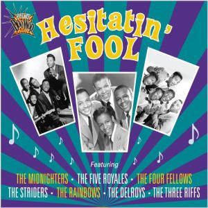 various - essential doo wop-hesitatin' fool