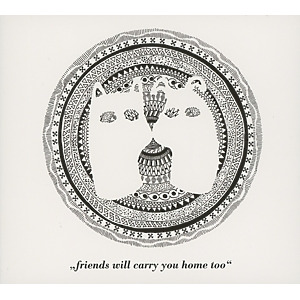various - friends will carry you home too