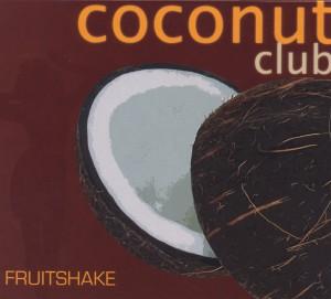 various - fruitshake-coconut club