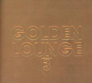 various - golden lounge 3