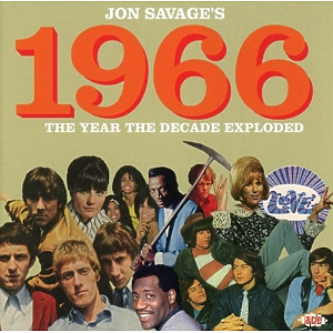 various - jon savage 1966-the year the decade expl