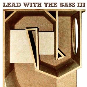 various - lead with the bass vol.3