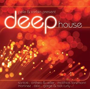 various - pele & corbin present deep house