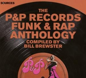 various - p&p records funk & rap anthology
