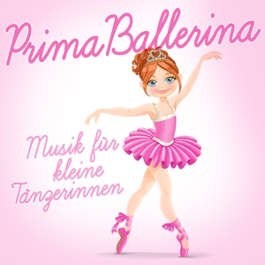 various - prima ballerina (musik f�r die kleine t?