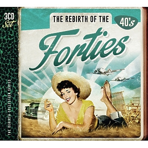various - rebirth of the forties