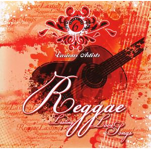 various - reggae lasting love songs 6