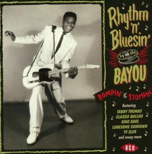 various - rhythm'n'bluesin' by the bayou-rompin' &