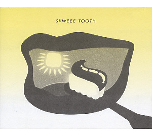 various - skweee tooth