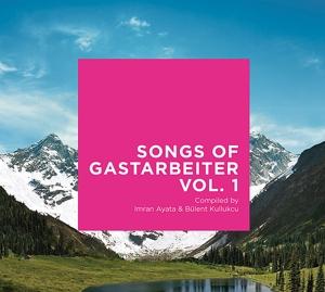 various - songs of gastarbeiter vol.1