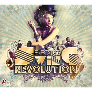 various - the electro swing revolution vol.6
