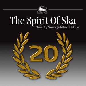 various - the spirit of ska-20 years jubilee editi