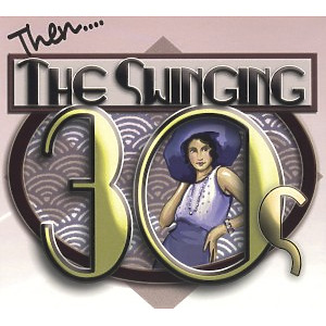 various - then..the swinging thirties