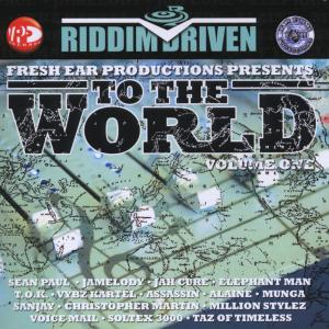 various - to the world (riddim driven)