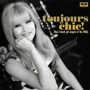 various - toujours chic! more french singers of th