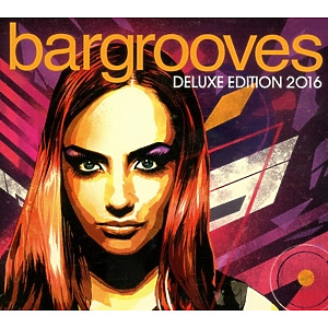 various/daniell,andy(compiled - bargrooves deluxe edition 2016 by)