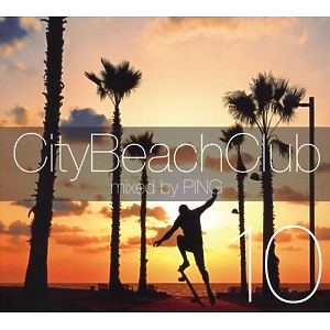 various/dj ping - city beach club 10