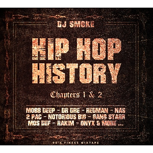 various/dj smoke - hip hop history chapter 1 & 2