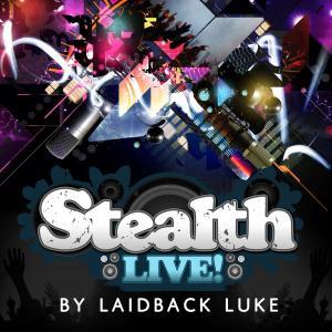 various/laidback luke - stealth live