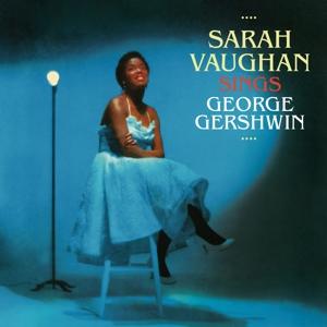 vaughan,sarah - sings george gershwin+13 bonus tracks